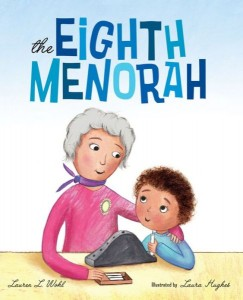 The Eighth Menorah by Lauren Wohl